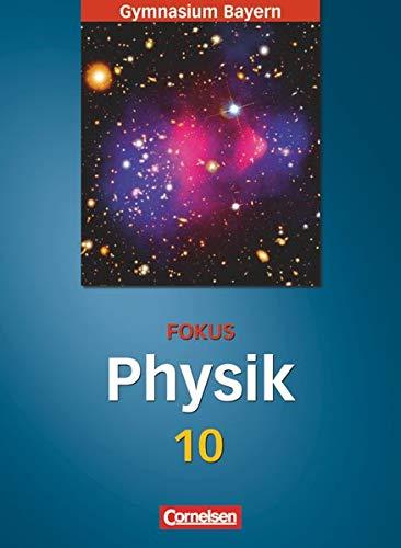 9783464853184: Fokus Physik 10. Jahrgangsstufe. Sch�lerbuch. Gymnasium Bayern