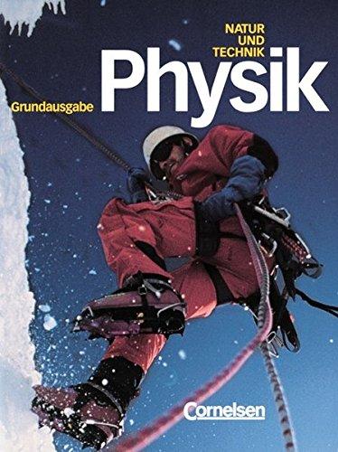 9783464854006: Natur und Technik. Physik. Sch�lerbuch. Grundausgabe. Hauptschule