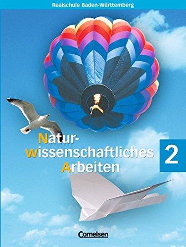 9783464856918: Naturwissenschaftliches Arbeiten 2. Sch�lerbuch. Baden-W�rttemberg