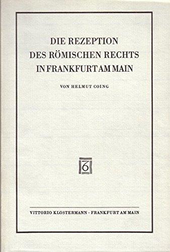 9783465000662: Die Rezeption Des Romischen Rechts in Frankfurt Am Main (German Edition)