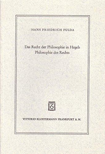 Das Recht der Philosophie in Hegels Philosophie des Rechts.: Fulda, Hans Friedrich.