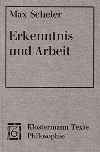 9783465012009: Erkenntnis Und Arbeit (Klostermann Texte Philosophie) (German Edition)