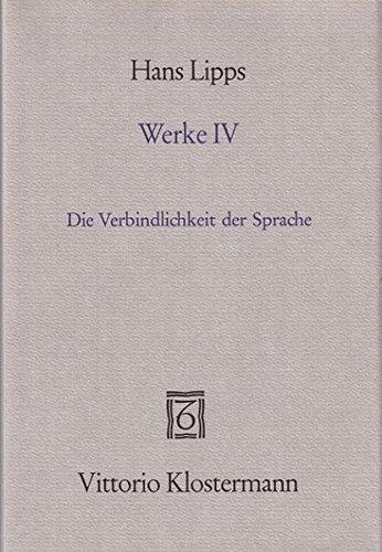 9783465012221: Werke / Die Verbindlichkeit der Sprache: BD 4