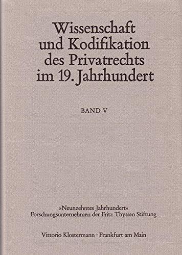 Wissenschaft und Kodifikation des Privatrechts im 19. Jahrhundert. Band V - Geld und Banken.: Coing...