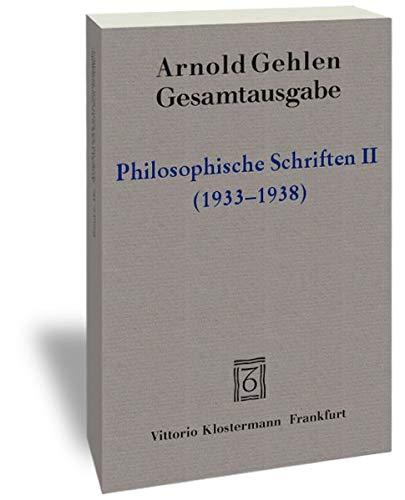 Arnold Hehlen, Philosophische Schriften (Arnold Gehlen Gesamtausgabe): Arnold Gehlen