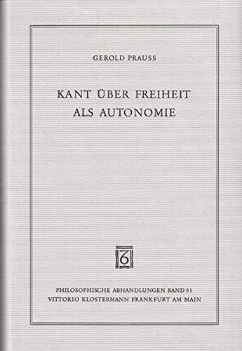 9783465015871: Kant uber Freiheit als Autonomie (Philosophische Abhandlungen) (German Edition)