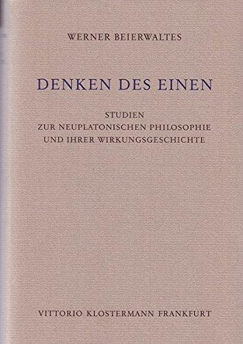 9783465016373: Denken des Einen: Studien zur neuplatonischen Philosophie und ihrer Wirkungsgeschichte