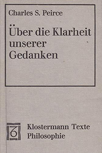 Über die Klarheit unserer Gedanken = How: Peirce, Charles S.