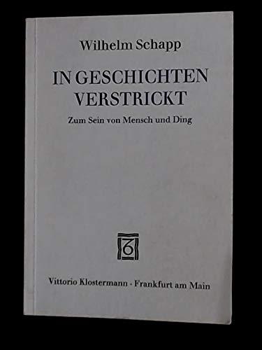 9783465016816: In Geschichten verstrickt: Zum Sein von Mensch und Ding