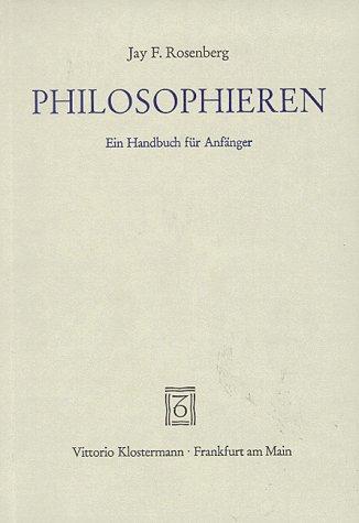 9783465017189: Philosophieren. Ein Handbuch für Anfänger.
