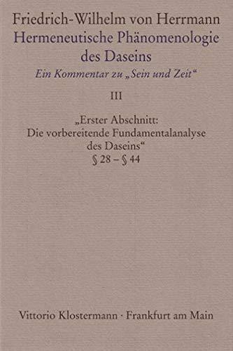 Hermeneutische Phänomenologie des Daseins 3: Friedrich-Wilhelm von Herrmann