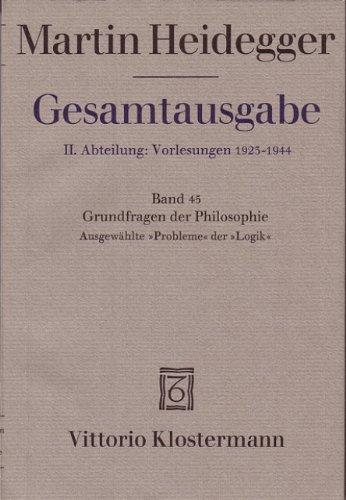 9783465025931: Gesamtausgabe Abt. 2 Vorlesungen Bd. 45. Grundfragen der Philosophie.