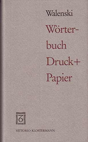 9783465026198: Worter-Buch Druck+Papier (German Edition)