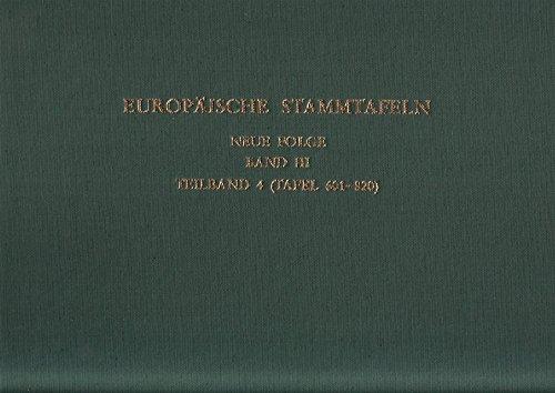 9783465027164: Europäische Stammtafeln. Neue Folge: Band III, Teilband 4: Das feudale Frankreich und sein Einfluss auf die Welt des Mittelalters