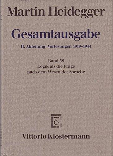 9783465027645: Gesamtausgabe Abt. 2 Vorlesungen Bd. 38. Logik als die Frage nach dem Wesen der Sprache