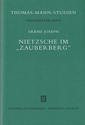 Nietzsche im' Zauberberg': Erkme Joseph