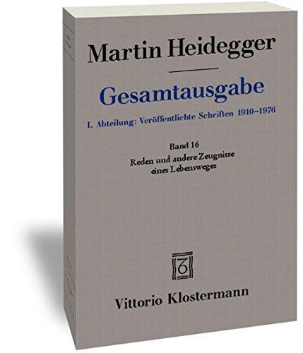 9783465030409: Martin Heidegger, Gesamtausgabe. 1. Abteilung Veroffentlichte Schriften: Reden Und Andere Zeugnisse Eines Lebensweges (German Edition)
