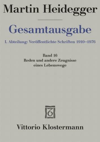 Gesamtausgabe Abt. 1 Veröffentlichte Schriften Bd. 16. Reden und andere Zeugnisse eines ...