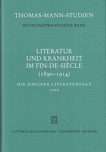 Literatur und Krankheit im Fin-de-Siecle (1890-1914): Thomas Sprecher