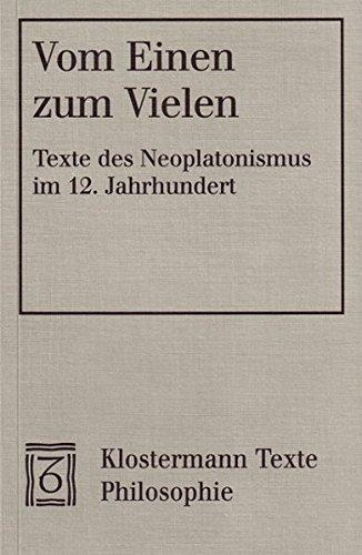 9783465032090: Vom Einen zum Vielen: Der neue Aufbruch der Metaphysik im 12. Jahrhundert. Eine Auswahl zeitgenössischer Texte des Neoplatonismus. Texte lateinisch-deutsch