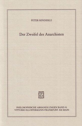 9783465032335: Der Zweifel des Anarchisten