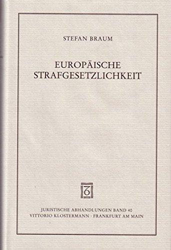 Europäische Strafgesetzlichkeit: Stefan Braum