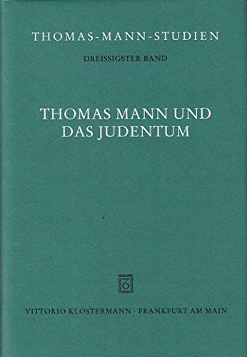 9783465033028: Thomas Mann und das Judentum: Die Vortr�ge des Berliner Kolloquiums der Deutschen Thomas-Mann-Gesellschaft