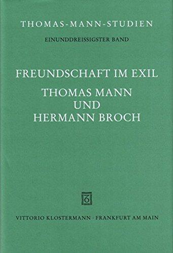 9783465033127: Freundschaft Im Exil: Thomas Mann Und Hermann Broch