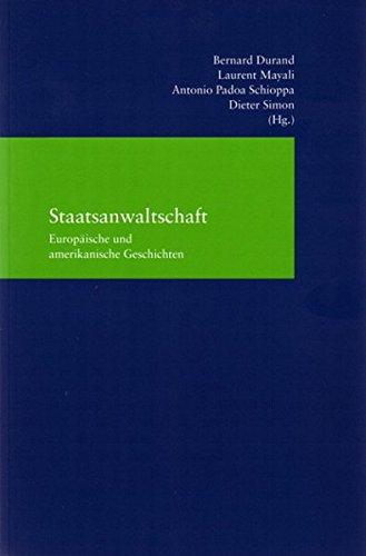9783465034032: Staatsanwaltschaft: Europaische Und Amerikanische Geschichten (Rechtsprechung. Materialien Und Studien) (English, French, German and Italian Edition)