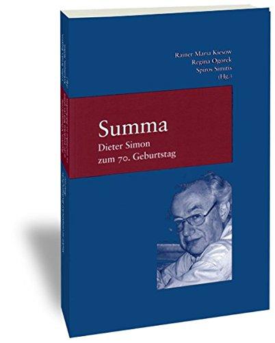 9783465034339: Summa., Dieter Simon zum 70. Geburtstag. (=Studien zur europäischen Rechtsgeschichte, Band 193)