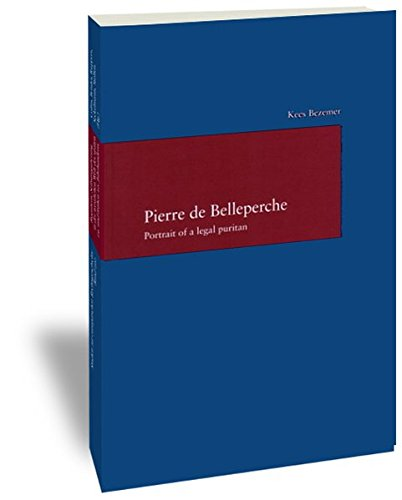 9783465034360: Pierre de Belleperche: Portrait of a legal puritan