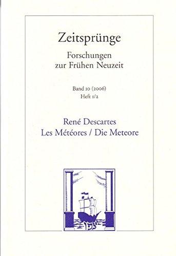 9783465034513: Les Météores /Die Meteore: Faksimile der Erstausgabe 1637 / Zeitsprünge. Forschungen zur Frühen Neuzeit. Band 10. Heft 1/2