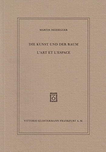 9783465035541: Die Kunst und der Raum / L´Art et l´Espace