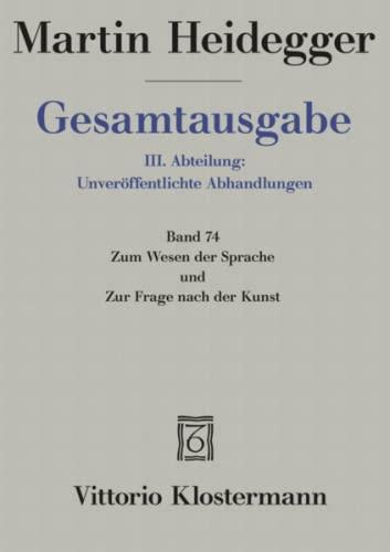 9783465036692: Martin Heidegger, Zum Wesen Der Sprache Und Zur Frage Nach Der Kunst (Martin Heidegger Gesamtausgabe) (German Edition)
