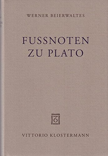 Fußnoten zu Plato: Werner Beierwaltes