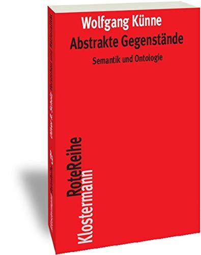9783465040323: Abstrakte Gegenstände: Semantik und Ontologie