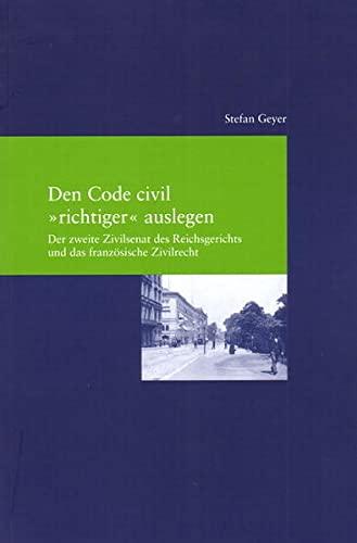 "Den Code civil ""richtiger"" auslegen: Stefan Geyer"