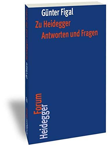9783465040767: Zu Heidegger: Antworten Und Fragen (Heidegger Forum) (German Edition)