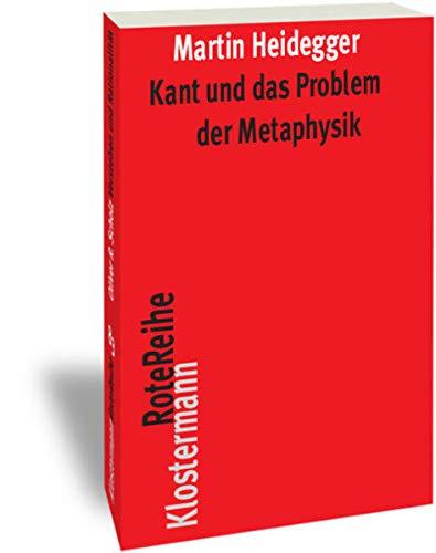 Kant und das Problem der Metaphysik
