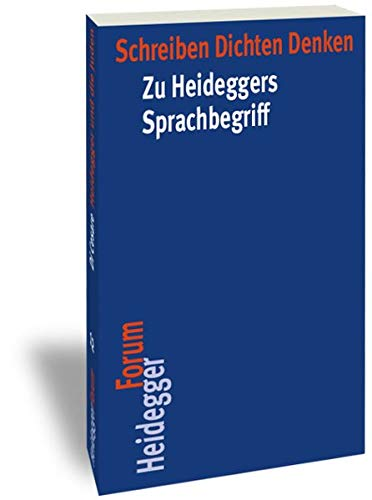 Schreiben Dichten Denken : Zu Heideggers Sprachbegriff - David Espinet