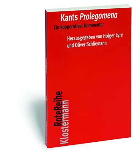 9783465041498: Kants Prolegomena: Ein kooperativer Kommentar (Klostermann Rotereihe)