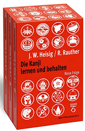 Die Kanji lernen und behalten Bände 1 bis 3. Neue Folge: James W Heisig