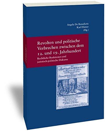 9783465041986: Revolten und politische Verbrechen zwischen dem 12. und 19. Jahrhundert Revolts and Political Crime from the 12th to the 19th Century