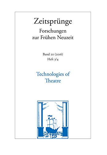 9783465042594: Technologies of Theatre 2016: Joseph Furttenbach and the Transfer of Mechanical Knowledge in Early Modern Theatre Cultures (Zeitsprunge)