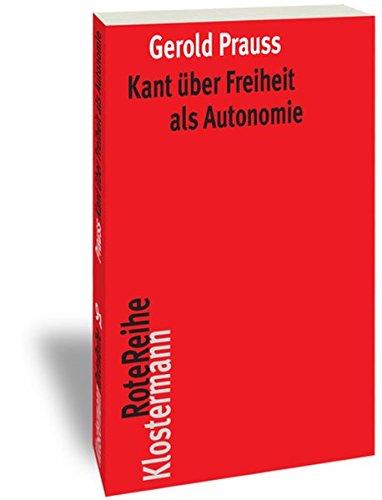 9783465042969: Kant Uber Freiheit Als Autonomie (Klostermann Rotereihe) (German Edition)