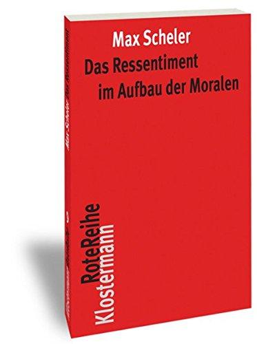 9783465043041: Das Ressentiment im Aufbau der Moralen (Klostermann RoteReihe)