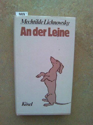 An der Leine - Lichnowsky, Mechtilde