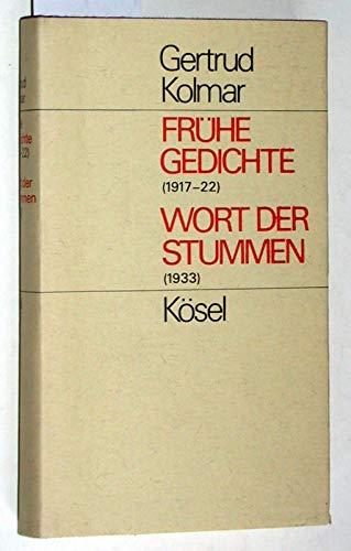 Frühe Gedichte (1917-22). Wort der Stummen (1933). Herausgegeben von Johanna Woltmann-Zeitler. - Kolmar, Gertrud