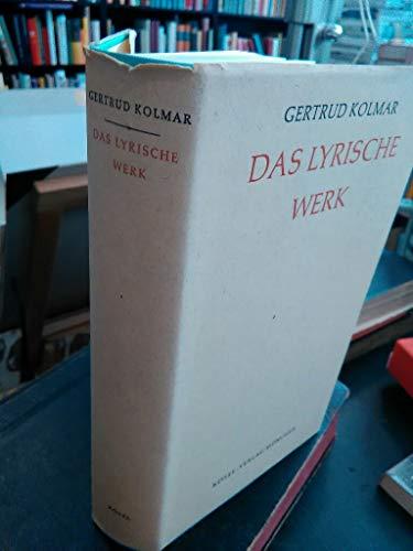Das Lyrische Werk - Kolmar, Gertrud