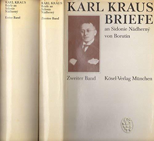 Briefe an Sidonie Nadherny von Borutin Band 1 - SEPARAT: Kraus, Karl